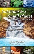 Solutions for a Small Planet, Volume 1