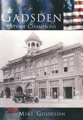 Gadsden:: City of Champions als Taschenbuch