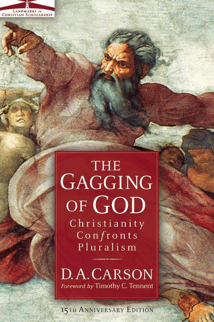 The Gagging of God: Christianity Confronts Pluralism als Taschenbuch