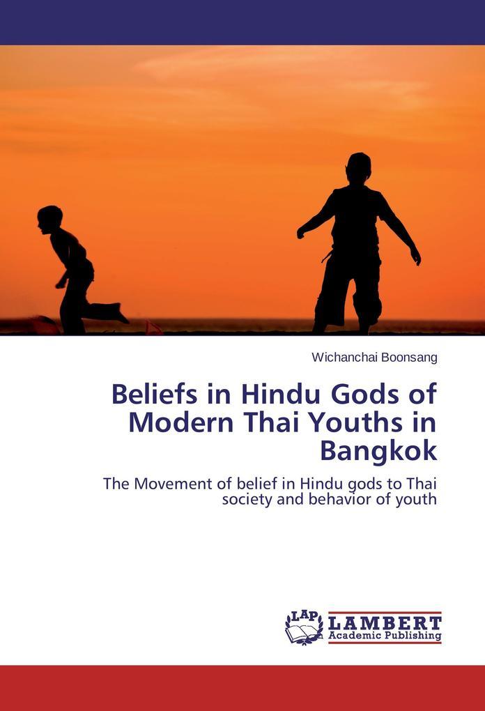 Beliefs in Hindu Gods of Modern Thai Youths in ...