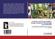 Fashion and Sustainability: Design Students' Knowledge and Attitudes