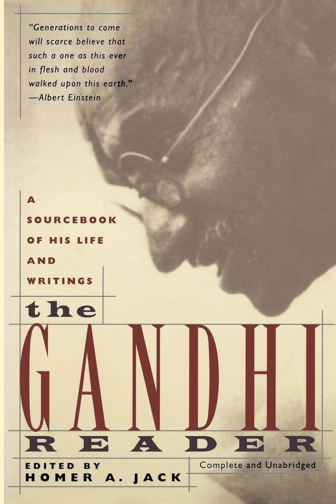 Gandhi Reader: A Sourcebook of His Life and Writings (Revised) als Taschenbuch