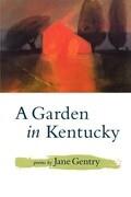 A Garden in Kentucky