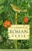 A A Garden of Roman Verse
