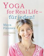 Yoga for Real Life - für jeden!