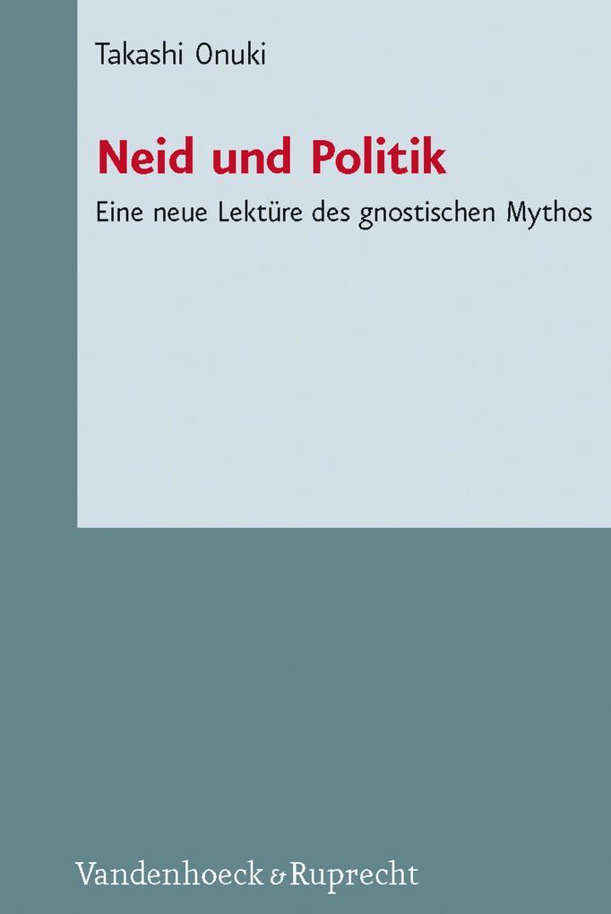 Neid und Politik als eBook Download von Takashi...
