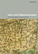 Ulm und Oberschwaben Band 57/2011