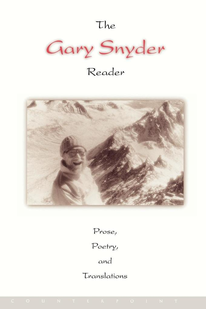 The Gary Snyder Reader als Taschenbuch
