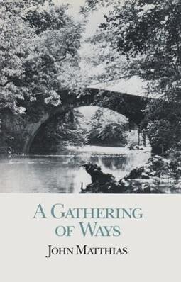 A Gathering of Ways als Taschenbuch