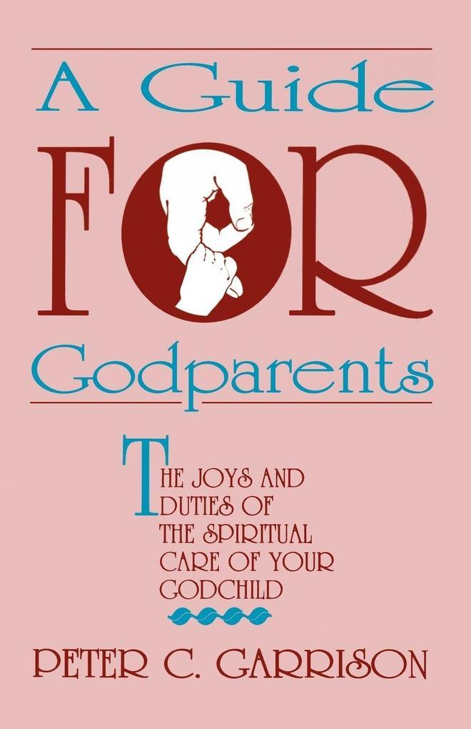 Guide for Godparents als Taschenbuch
