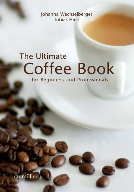 The ultimate coffee book als Buch von Tobias Hi...