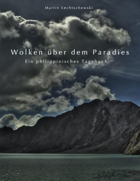 Wolken über dem Paradies als Buch von Martin Le...