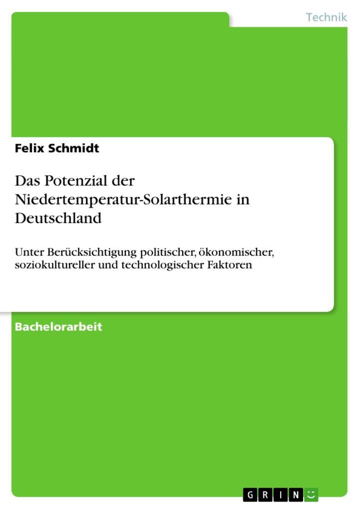 Das Potenzial der Niedertemperatur-Solarthermie...