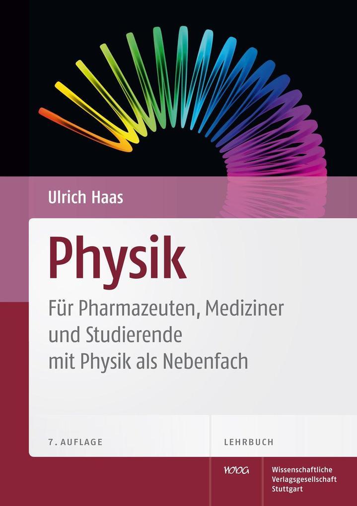 Physik als Buch von Ulrich Haas