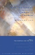 A General Sketch of the New Testament in the Light of Christ and the Church: The Gospels and the Acts