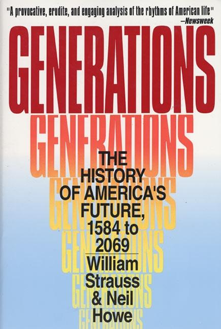 Generations: The History of America's Future, 1584 to 2069 als Taschenbuch