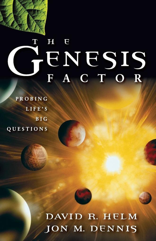 The Genesis Factor: Probing Life's Big Questions als Taschenbuch