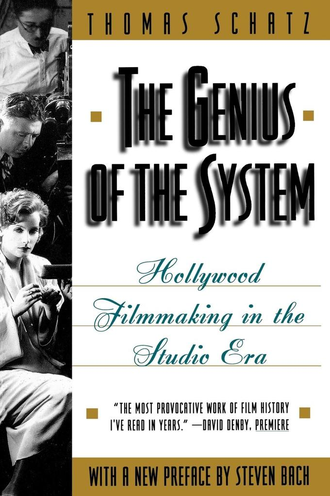 The Genius of the System: Hollywood Filmmaking in the Studio Era als Taschenbuch