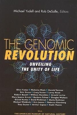 The Genomic Revolution:: Unveiling the Unity of Life als Buch