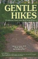 Gentle Hikes: Minnesota's Most Scenic North Shore Hikes Under 3 Miles als Taschenbuch