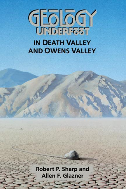 Geology Underfoot in Death Valley and Owens Valley als Taschenbuch