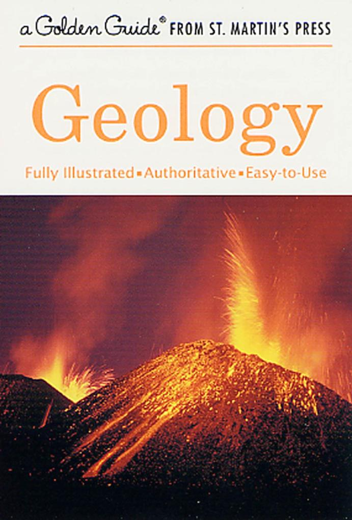 Geology: A Fully Illustrated, Authoritative and Easy-To-Use Guide als Taschenbuch