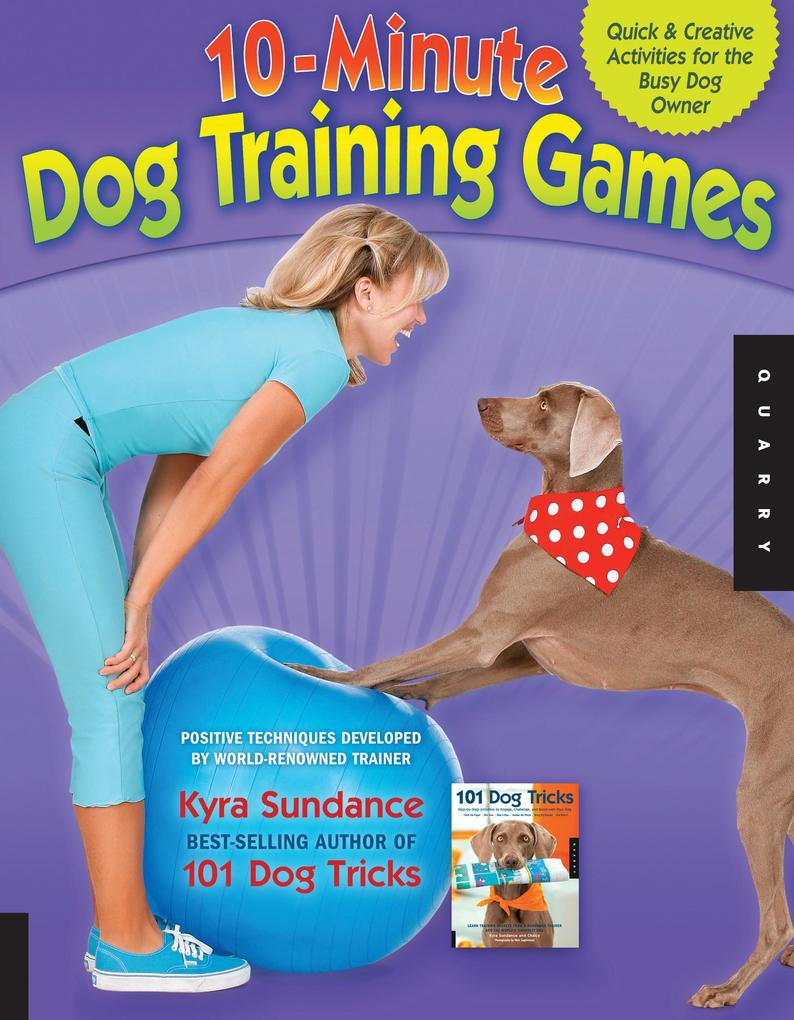 The 10-Minute Dog Training Games als eBook Down...