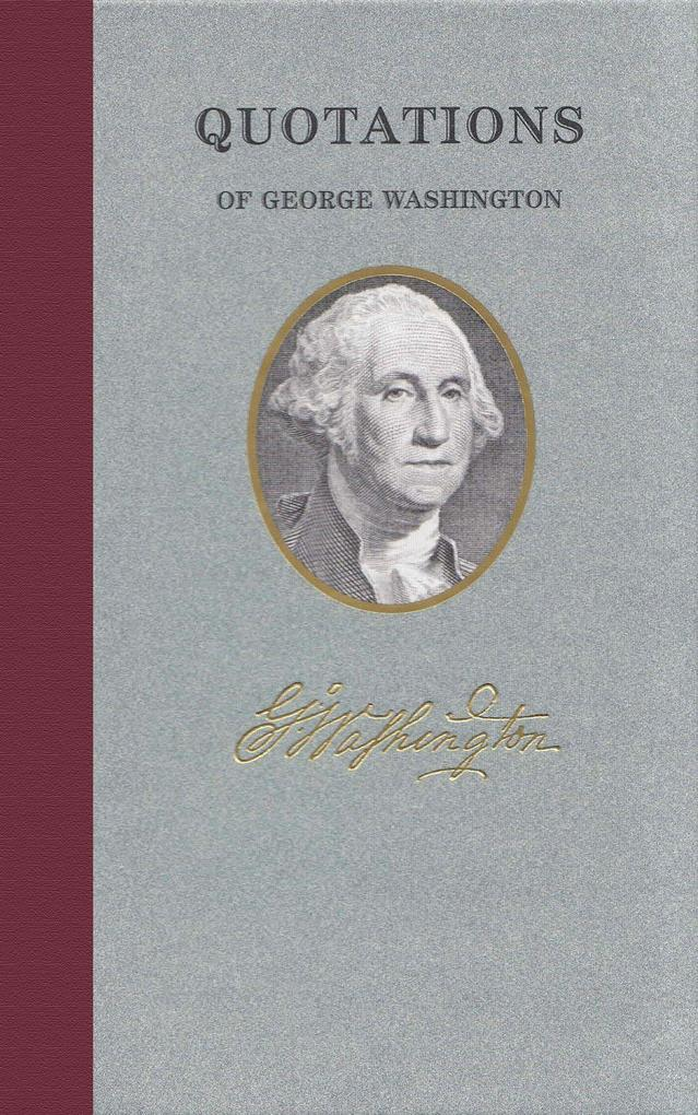 Quotations of George Washington als Buch