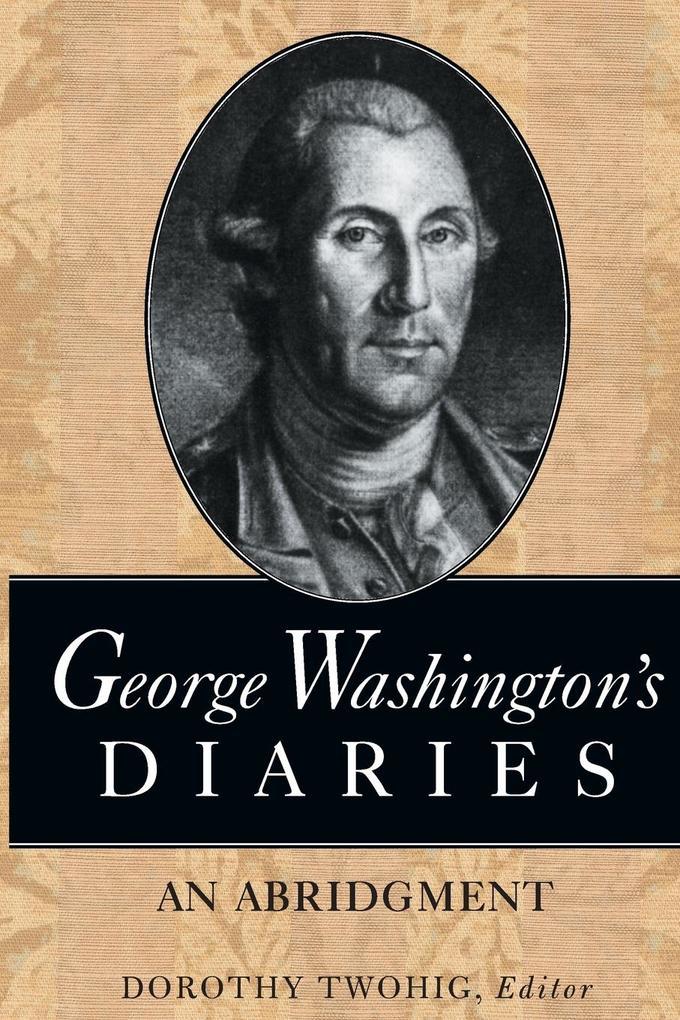 George Washington's Diaries als Taschenbuch