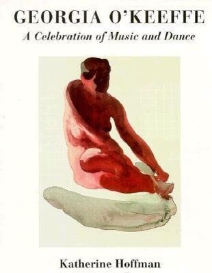 Georgia O'Keeffe: A Celebration of Music and Dance als Buch