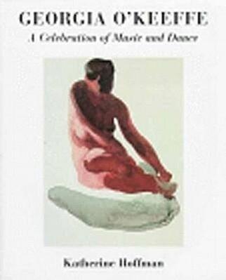 Georgia O'Keeffe: A Celebration of Music and Dance als Taschenbuch