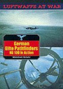 German Elite Pathfinders KG 100 in Action als Taschenbuch