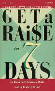 Get a Raise in 7 Days als Hörbuch