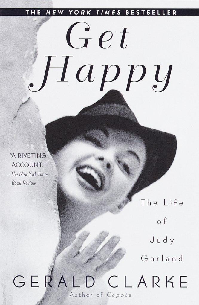 Get Happy: The Life of Judy Garland als Taschenbuch