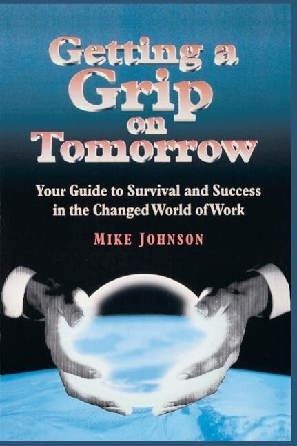 Getting a Grip on Tomorrow als Taschenbuch