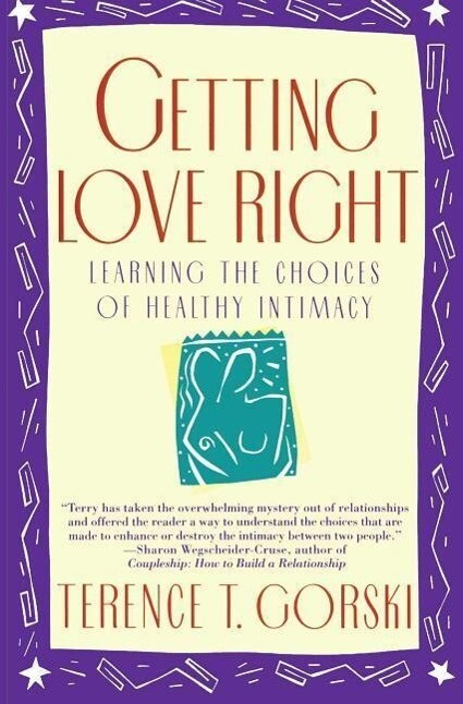 Getting Love Right: Learning the Choices of Healthy Intimacy als Taschenbuch