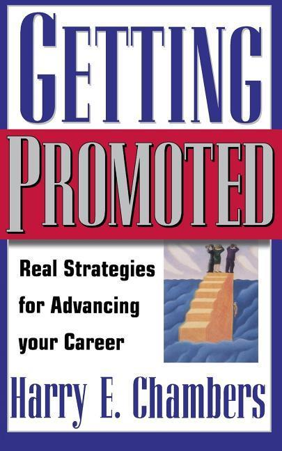 Getting Promoted: Real Strategies for Advancing Your Career als Taschenbuch