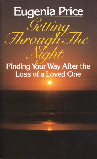 Getting Through the Night: Finding Your Way After the Loss of a Loved One als Taschenbuch