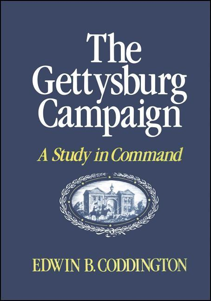 The Gettysburg Campaign: A Study in Command als Taschenbuch