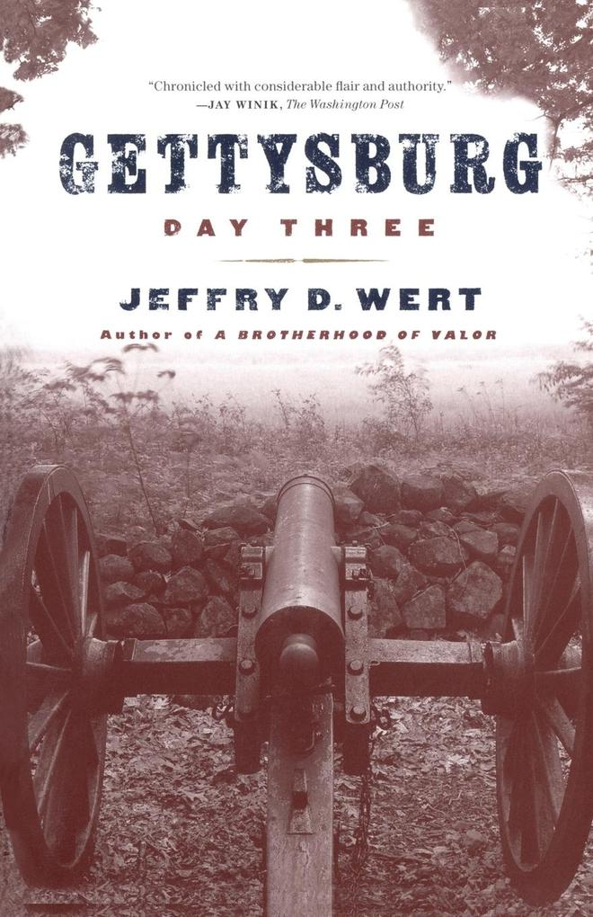 Gettysburg Day Three als Taschenbuch
