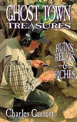 Ghost Town Treasures: Ruins, Relics and Riches als Taschenbuch