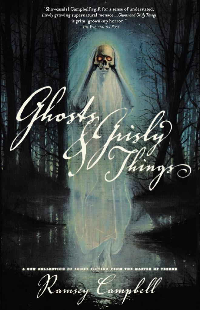 Ghosts and Grisly Things als Buch