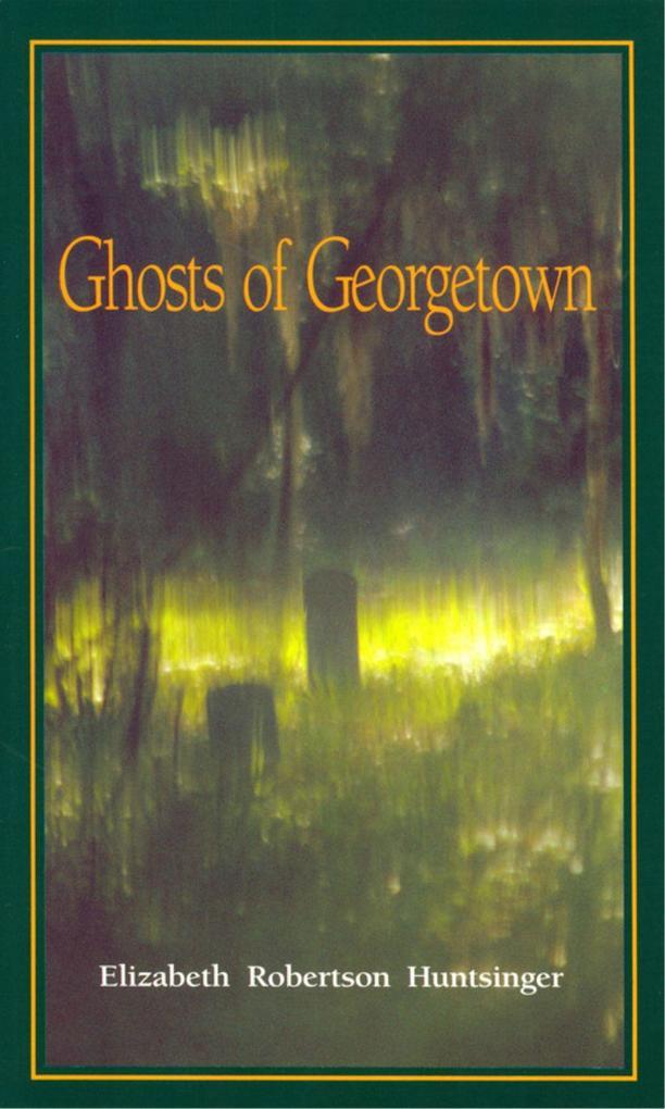 Ghosts of Georgetown als Taschenbuch