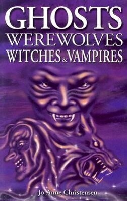Ghosts, Werewolves, Witches and Vampires als Taschenbuch