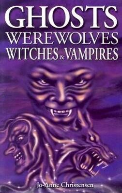 Ghosts, Werewolves, Witches and Vampires als Taschenbuch