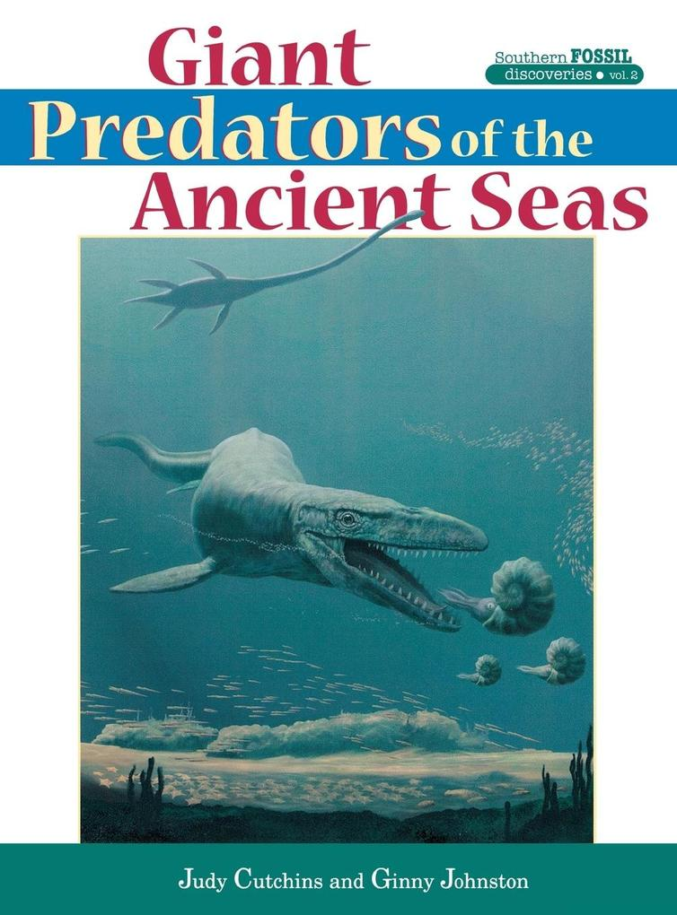 Giant Predators of the Ancient Seas als Buch