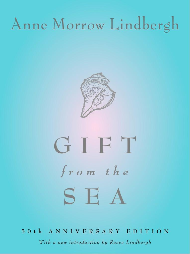 Gift from the Sea: 50th Anniversary Edition als Buch