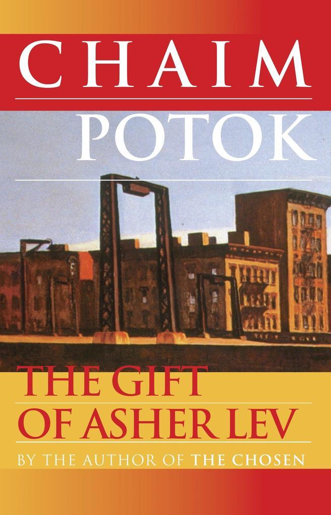 The Gift of Asher Lev als Taschenbuch