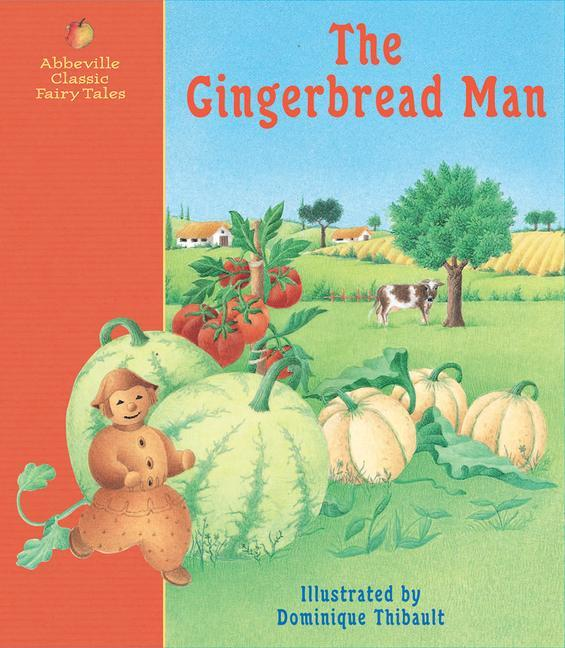 The Gingerbread Man: A Classic Fairy Tale als Buch