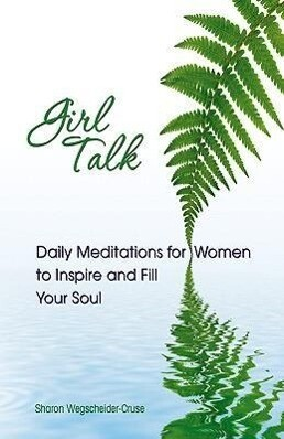 Girl Talk: Daily Reflections for Women of All Ages: Daily Meditations for Women to Inspire and Fill Your Soul als Taschenbuch